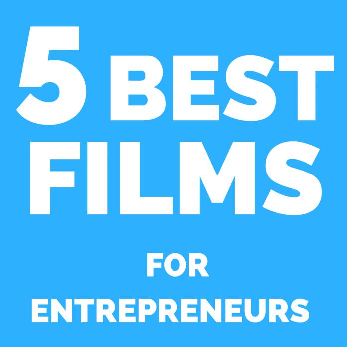 5 Best Movies for Entrepreneurs