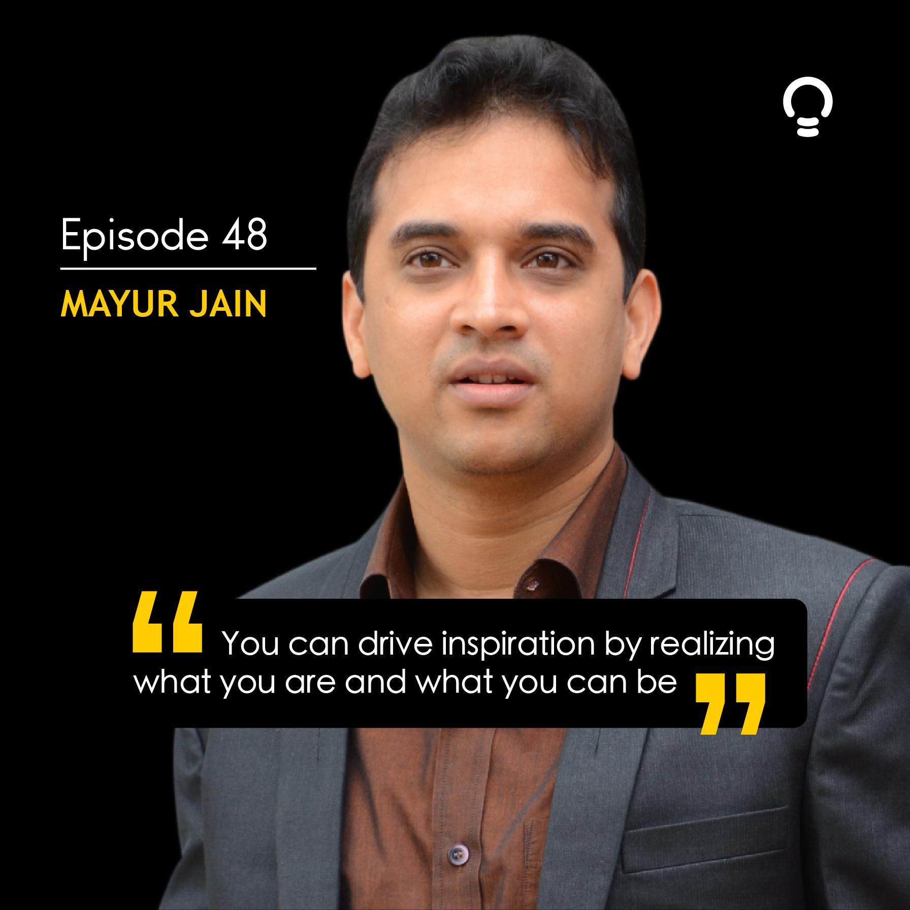 Mayur Jain- Inspiring startup stories