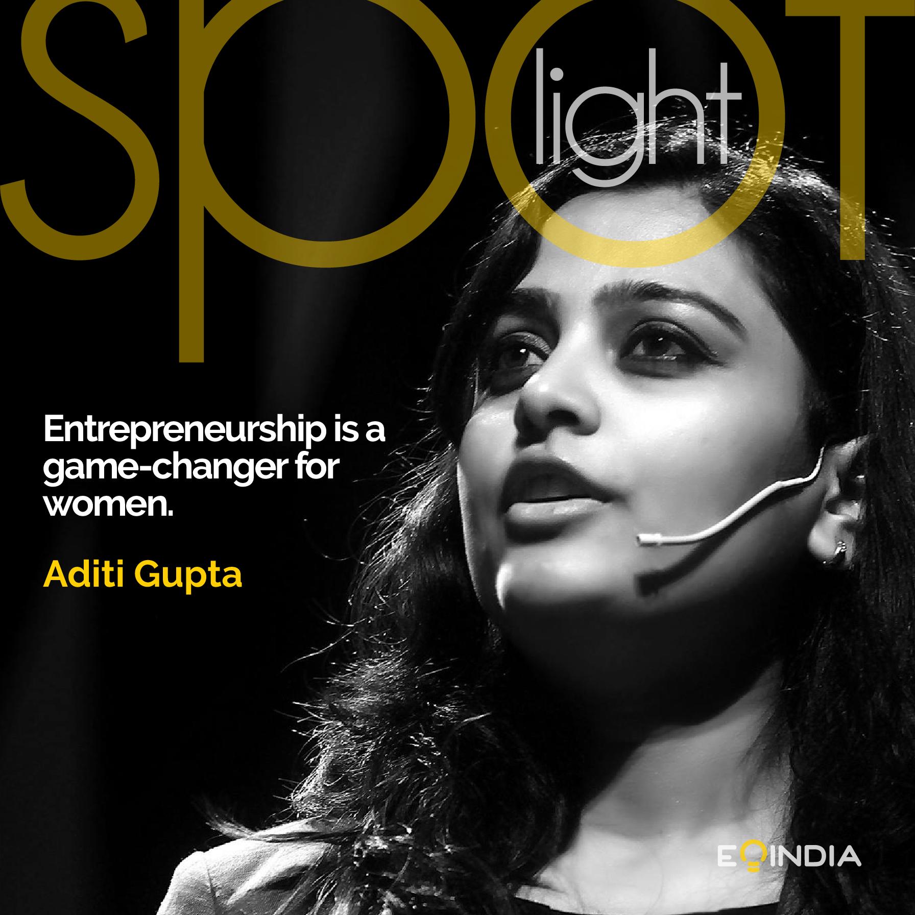 Aditi Gupta- Inspiring Entrepreneurs