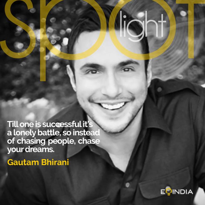 Gautam Bhirani- EOI Spotlight