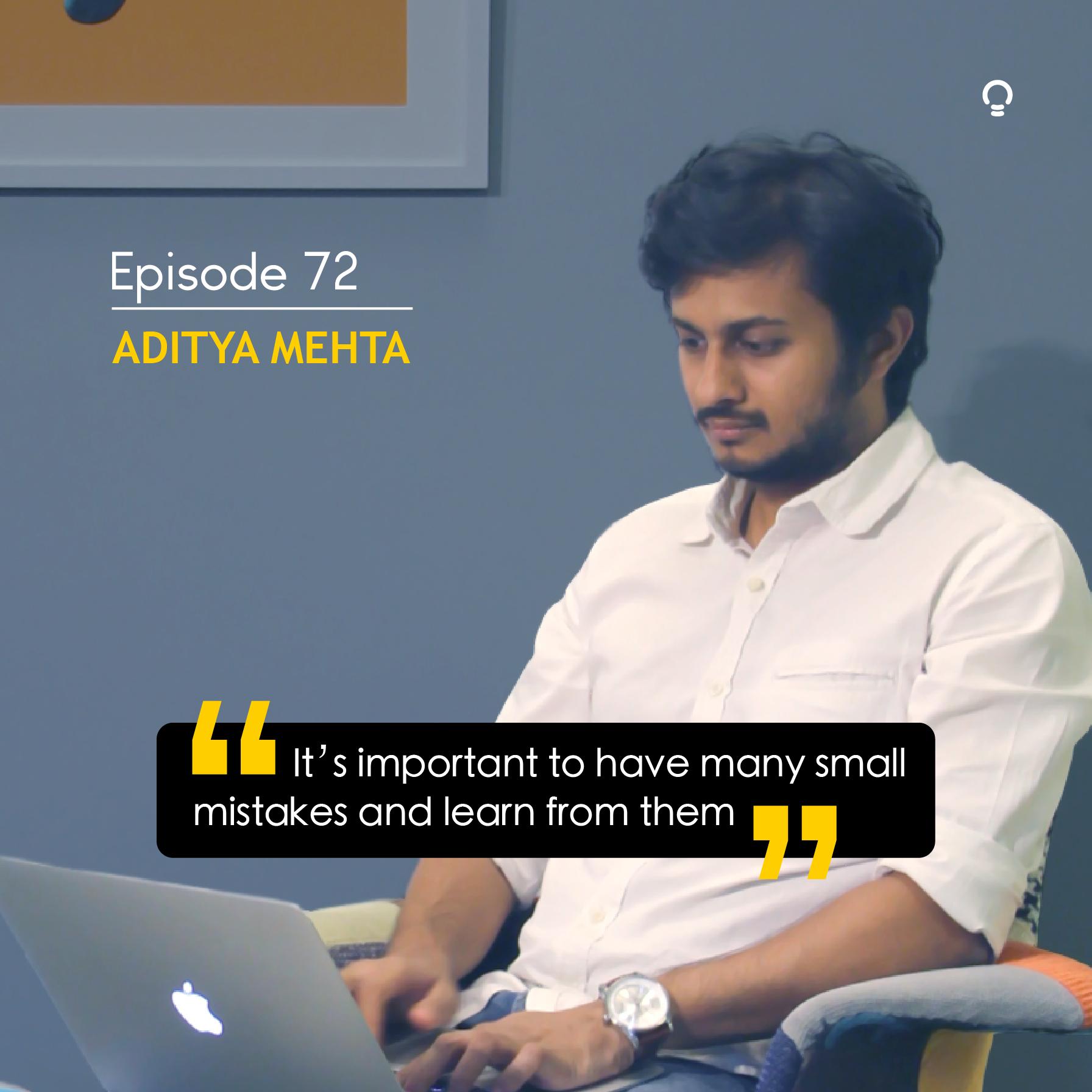Startup Stories - Aditya Mehta